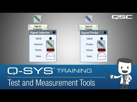 Q-Sys: Basic Test and Measurement Tools - Part A (Learning the Components)
