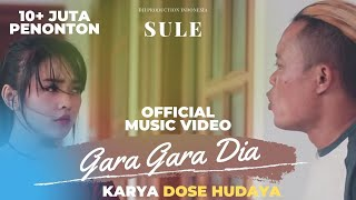 Sule - Gara Gara Dia (Official Video Clip)