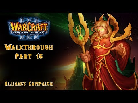 16. Warcraft III: The Frozen Throne - Alliance Campaign - Secret Level - The Crossing