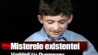 Vorbind cu Dumnezeu - Misterele Existenţei