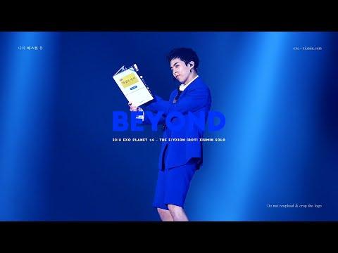 20180715 EXO PLANET #4 – The EℓyXiOn [dot]  XIUMIN 시우민 SOLO -  Beyond