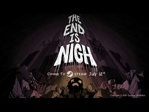 The End Is Nigh! (teaser trailer)