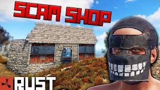 The Ultimate SCAM SHOP - RUST