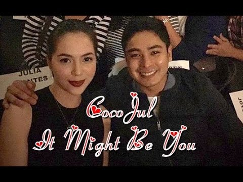 Coco Martin and Julia Montes ( CocoJul ) It Might Be You ❤️ #1