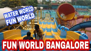 FUN WORLD BANGALORE || WATER WORLD || 100 % Covered