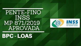 PENTE-FINO INSS 2019 - BPC LOAS