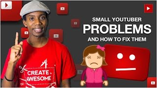 How to Grow a YouTube Channel | 10 Small Youtuber Problems