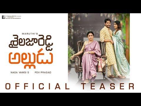 Shailaja Reddy Alludu Official Teaser 4K | Naga Chaitanya | Anu Emmanuel | Ramya Krishnan | Maruthi