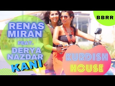 Derya Nazdar - Kani Renas Miran Feat. (Official Video)