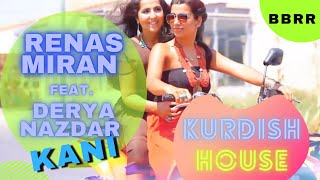 Renas Miran Feat. Derya Nazdar - Kani (Official Video)