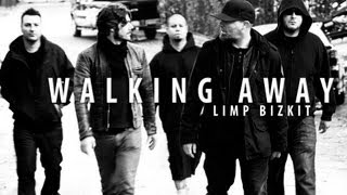 Watch Limp Bizkit Walking Away video