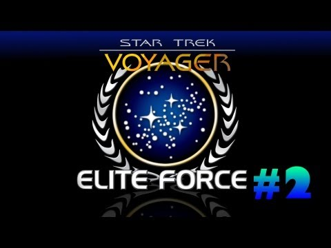 Star Trek Voyager Elite Force Campaign Playthrough | Episode.2 | Eyebrows!  | HD (Sort of)