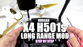 HUBSAN X4 H501S Long Range Mod Tutorial [Step By Step]