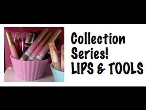 0 Makeup Collection! Pt. 4: LIPS & TOOLS