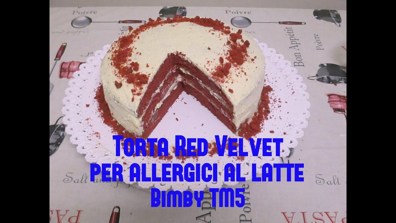 Torta Red Velvet Ricetta Bimby Torta Red Velvet Per Allergici