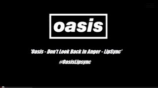 Oasis Don 39 T Look Back In Anger Lip Sync Competition Compilation