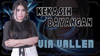 Via Vallen - KEKASIH BAYANGAN   |   Official Video