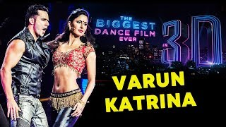 Varun Dhawan And Katrina Kaif In BIGGEST 3D DANCE FILM   Remo D'Souza