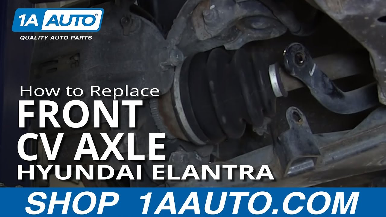 How To Install Replace Front Cv Joint Axle 2001 06 Hyundai Elantra Youtube