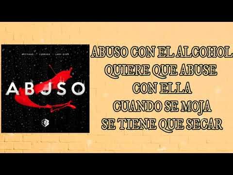 Abuso - Brytiago Ft Farruko & Lary Over ( LETRA )