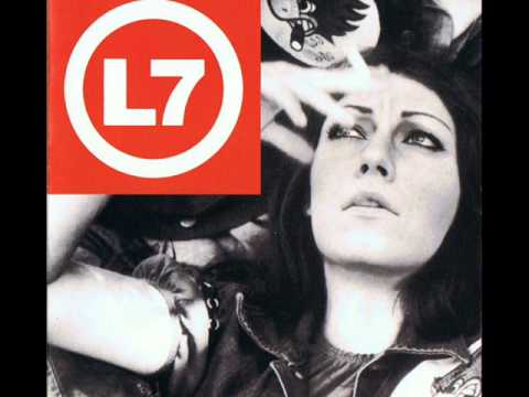 L7 - Bad Things