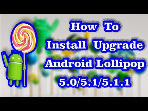 How to Install Upgrade Android 5.1 Lollipop | CyanogenMod CM 12.1 ROM
