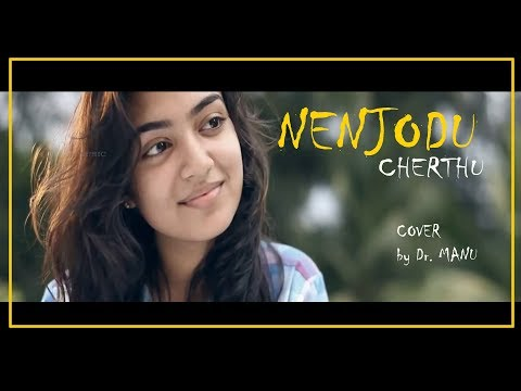 Nenjodu Cherthu.. By Dr. Manu video
