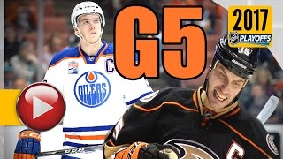 Edmonton Oilers vs Anaheim Ducks. 2017 NHL Playoffs. Round 2. Game 5. May 5th, 2017. (HD)