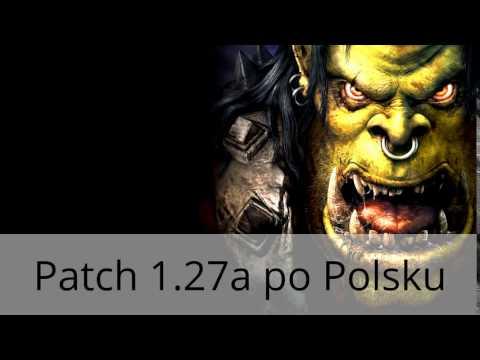Warcraft III - Patch 1.27a po Polsku