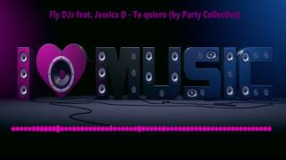 download lagu Jessica D Ft Fly Djs - Te Quiero Official gratis