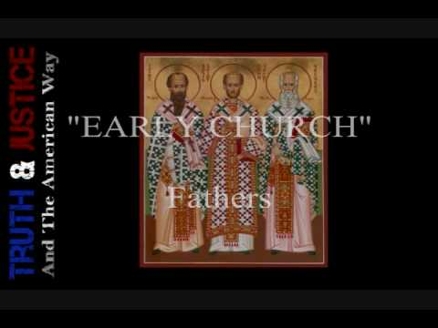 Early Church Fathers Quotes Early Church Fathers The