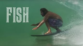Fish: Surfboard Documentary - Official Trailer - Something Kreative [HD]