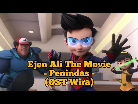 Download Ejen Ali The Movie - Penindas - Ara Johari feat. W.A.R.I.S OST Wira Mp4 baru