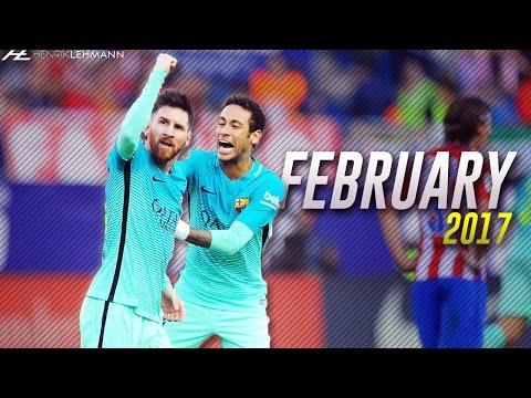 Lionel Messi ● February 2017 ● Goals & Skills HD