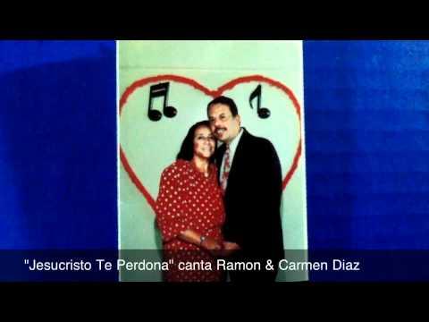 Cancion Cristiana Jesucristo Te Perdona Cantor Ramon Diaz