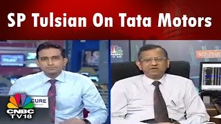 SP Tulsian Shares his Views on Motilal Oswal's Report on Tata Motors   CNBC TV18