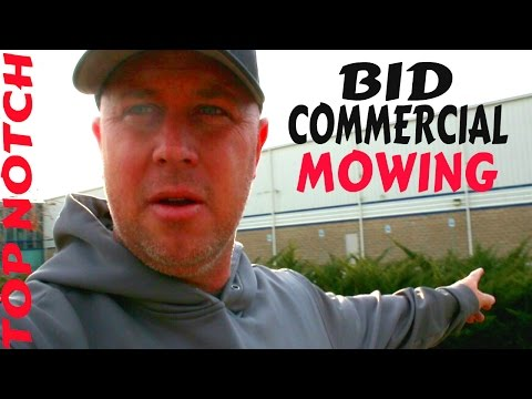Bidding Large Commercial Properties City Mowing, Top Notch