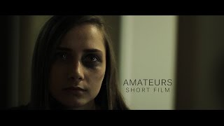 Amateurs - SHORT FILM (2017) HD