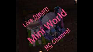 Live Steam Mini World