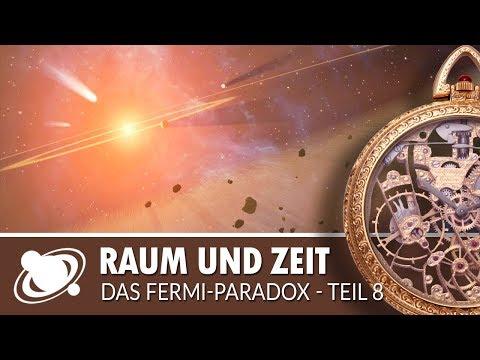 Raum und Zeit | Das Fermi-Paradox: Teil 8 (2018)
