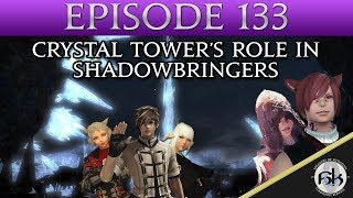 [FFXIV] Crystal Tower's Role in Shadowbringers?   SoH   #133