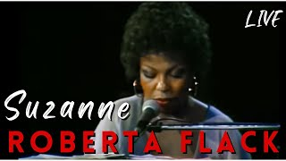 Watch Roberta Flack Suzanne video