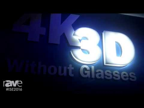 ISE 2016: Stream TV Networks Presents 4K Glasses-free 3D Video Walls