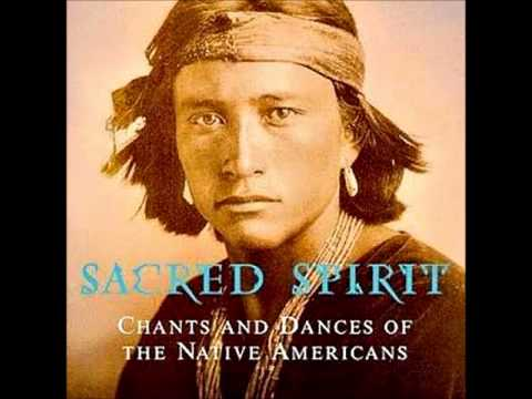 Sacred Spirit - (1998) Chants And Dances Of The Native Americans [Full Album]