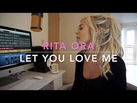 Let You Love Me - Rita Ora | Cover MP3
