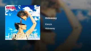download lagu Hideaway gratis