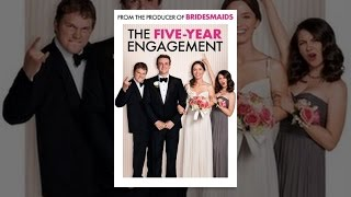 The Five-Year Engagement - The Five-Year Engagement