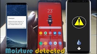 Galaxy S8,S9,S10 Moisture Detected In Charging Port Fix: 6 solutions