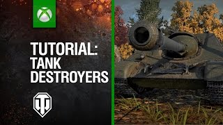 World of Tanks Console Tutorial - Tank Destroyers