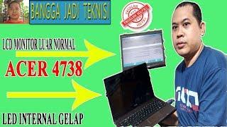 Memperbaiki Acer 4738 Hidup Tidak Tampil / Repair Laptop DA0ZQ9MB6C0 REV:C On No Display